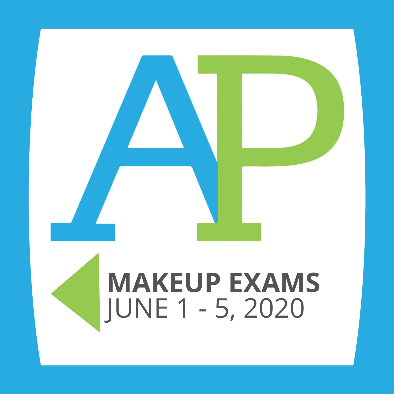 MakeUp AP Exams, June 1 - 5