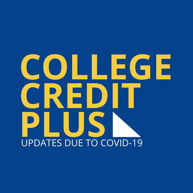 COVID-19 Results in Updates to College Credit Plus Program