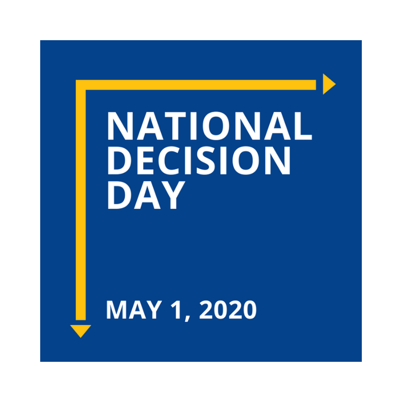 National Decision Day is May 1